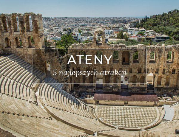 Grecja Ateny 5 najlepszych atrakcji