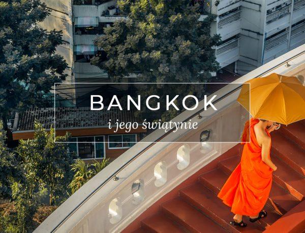 Tajlandia świątynie w Bangkoku