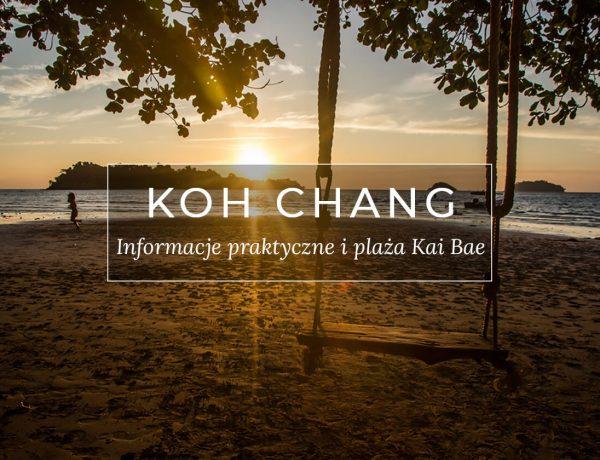Tajlandia Koh Chang Kai Bae beach informacje praktyczne