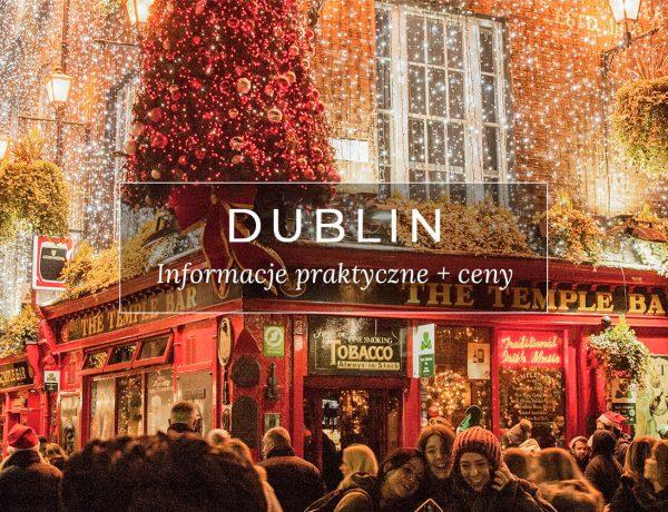 Irlandia Dublin informacje praktyczne i ceny