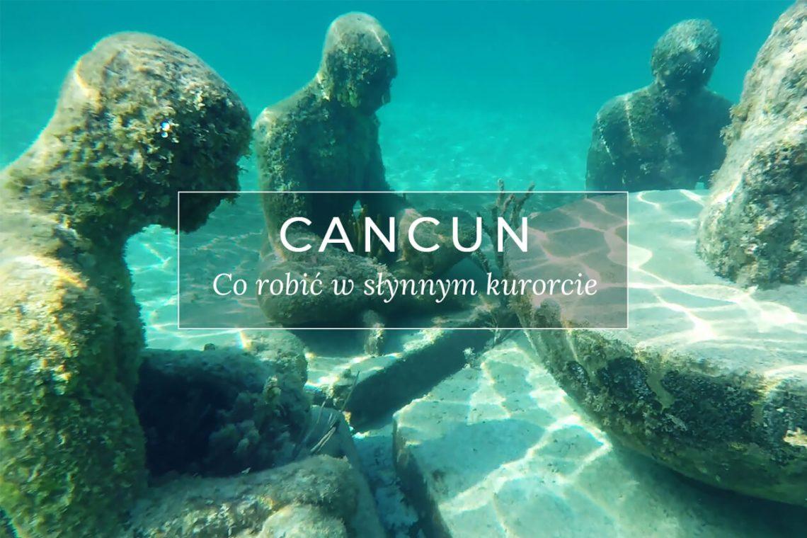 Meksyk co robić w Cancun