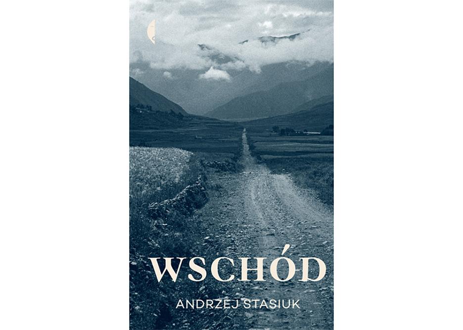 Prezent dla podróżnika, książka podróżnicza, Andrzej Stasiuk, Wschód